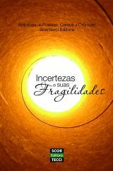 Antologia Incertezas e Suas Fragilidades